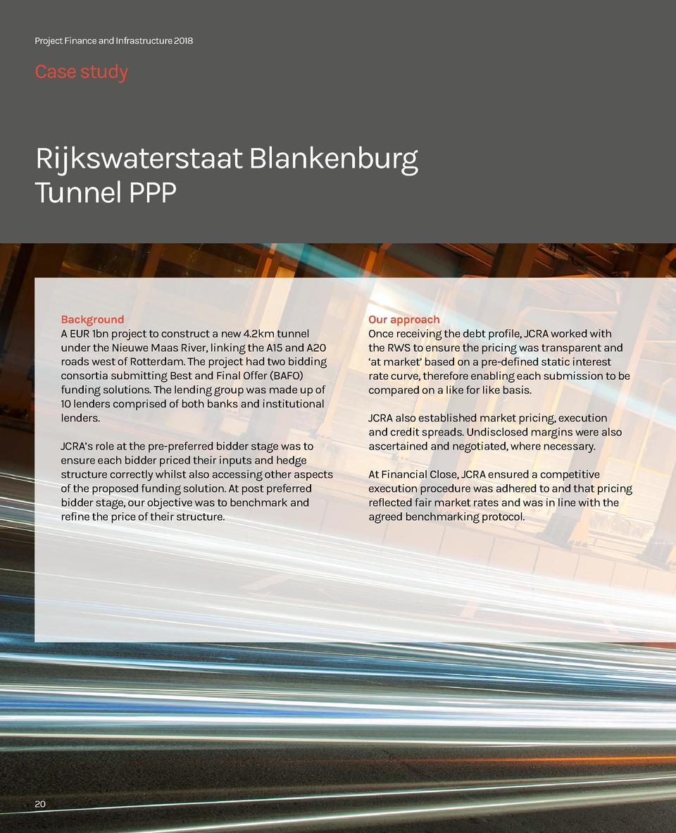 Project Finance and Infrastructure 2018  Case study  Rijkswaterstaat Blankenburg Tunnel PPP  Background A EUR 1bn project ...