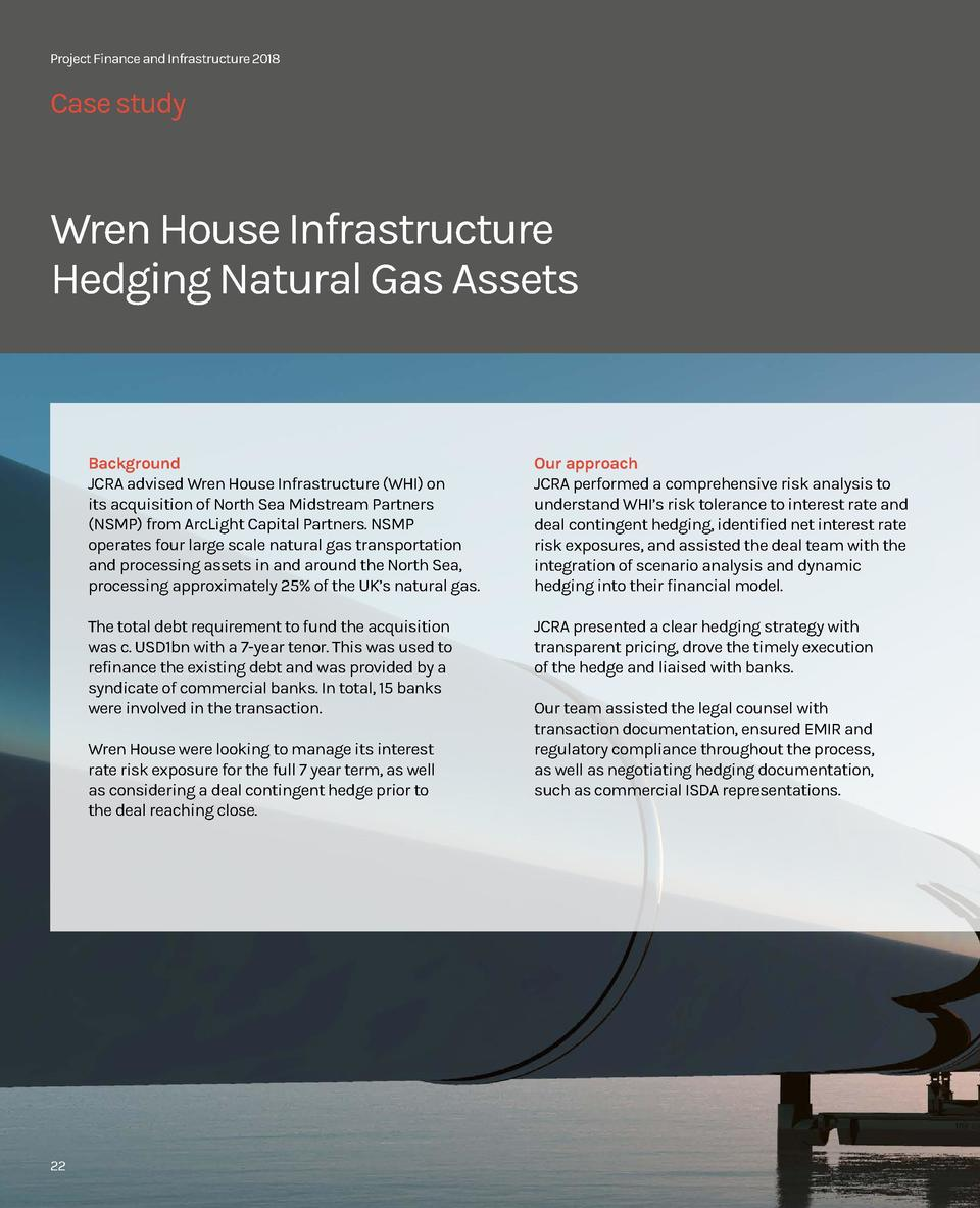Project Finance and Infrastructure 2018  Case study  Wren House Infrastructure Hedging Natural Gas Assets  Background JCRA...