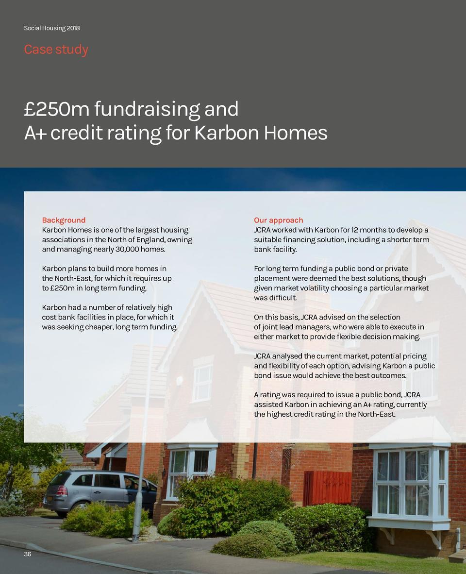 Social Housing 2018  Case study    250m fundraising and A  credit rating for Karbon Homes  Background Karbon Homes is one ...