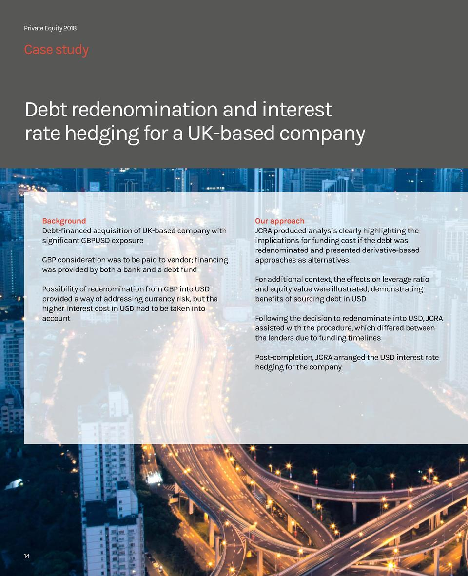 Private Equity 2018  Case study Up to  Debt redenomination and interest rate hedging for a UK-based company  Background De...
