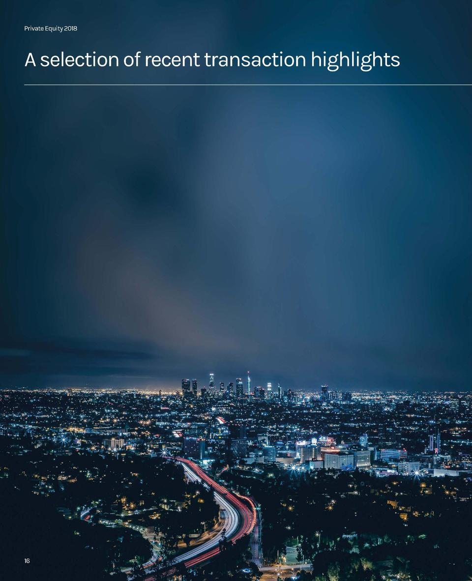 Private Equity 2018  Private Equity 2018  A selection of recent transaction highlights  16  Stirling Square  Bridge Ventur...